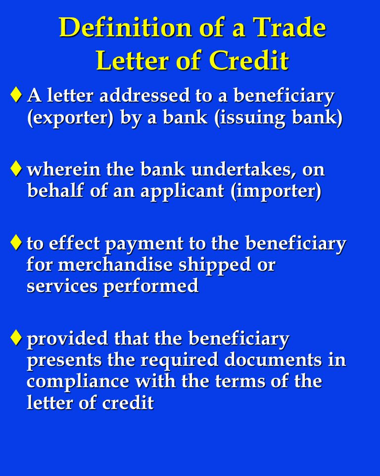 Definition of a Trade Letter of Credit
