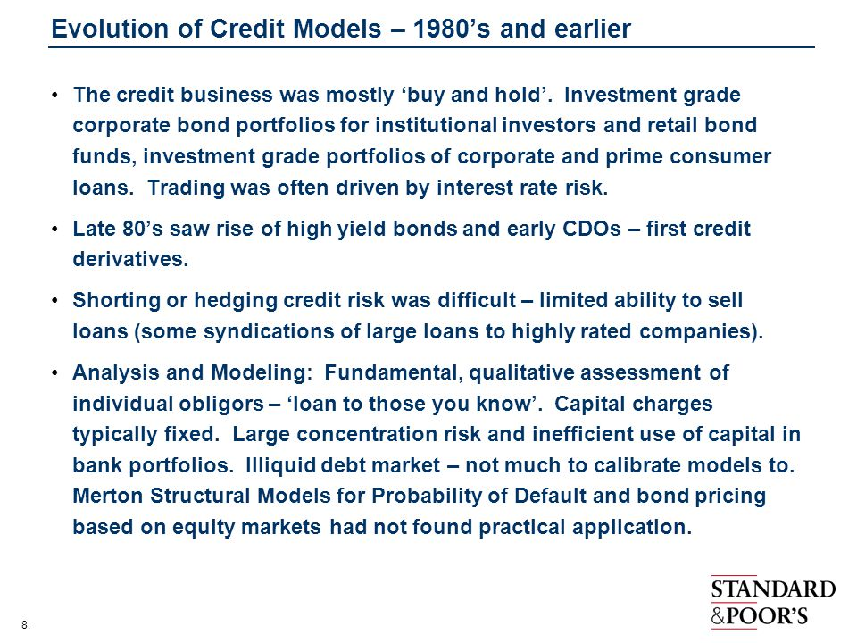Evolution of Credit Models – 1980's and earlier