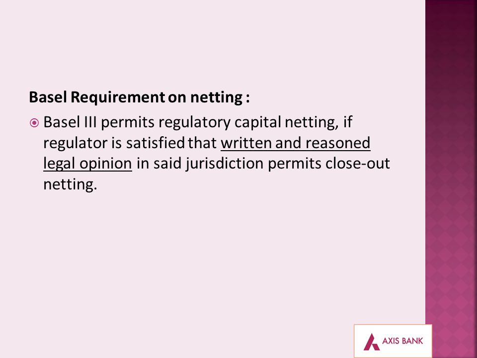 Basel Requirement on netting :