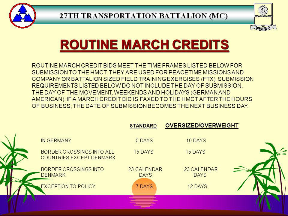 ROUTINE MARCH CREDITS ROUTINE MARCH CREDIT BIDS MEET THE TIME FRAMES LISTED BELOW FOR.