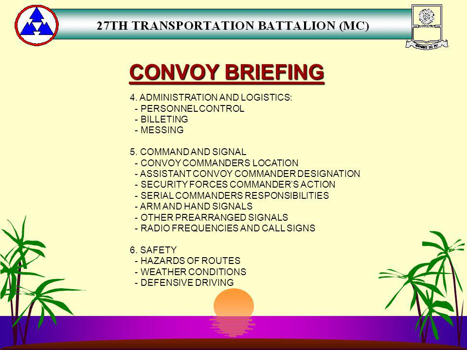 CONVOY BRIEFING 4. ADMINISTRATION AND LOGISTICS: - PERSONNEL CONTROL