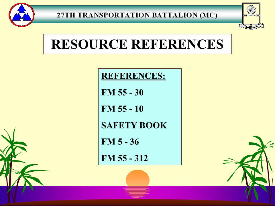 RESOURCE REFERENCES REFERENCES: FM FM SAFETY BOOK