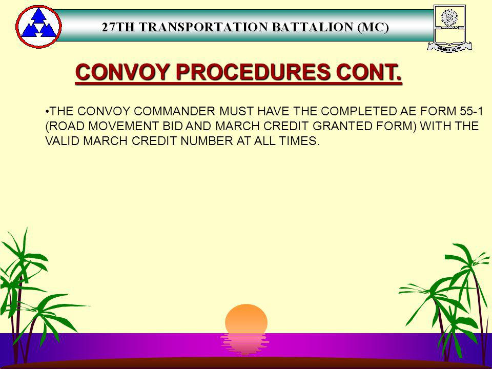 CONVOY PROCEDURES CONT.