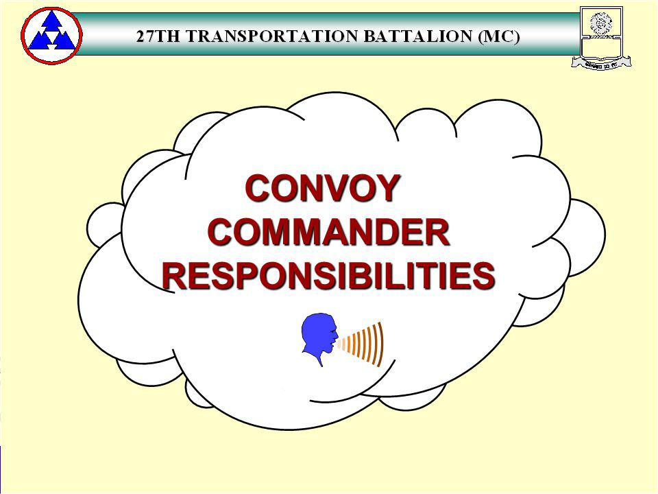 CONVOY COMMANDER RESPONSIBILITIES