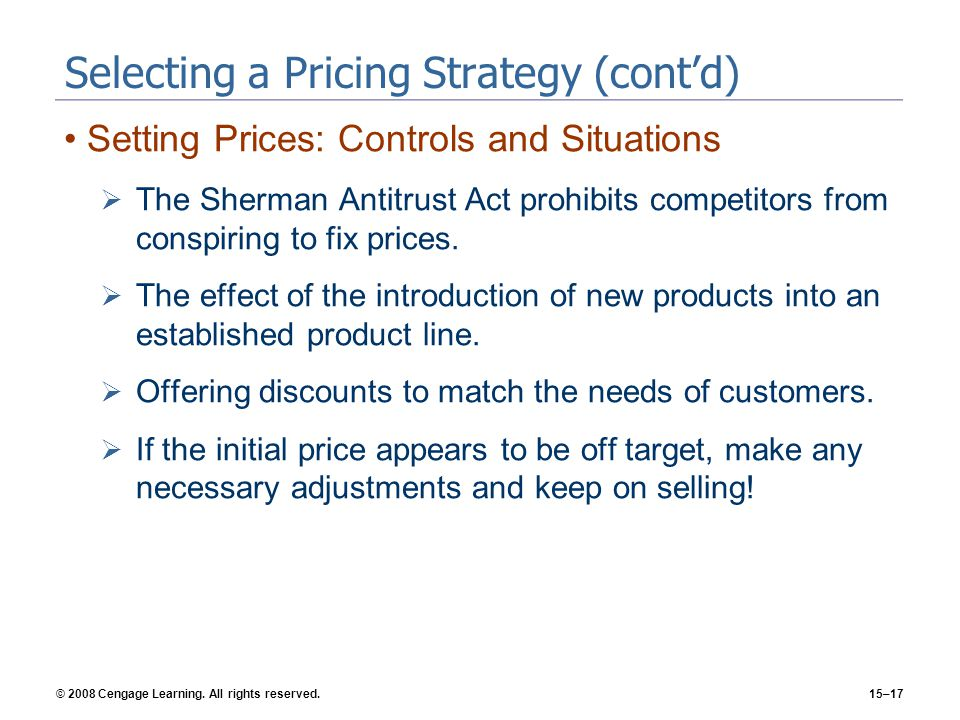 Selecting a Pricing Strategy (cont'd)