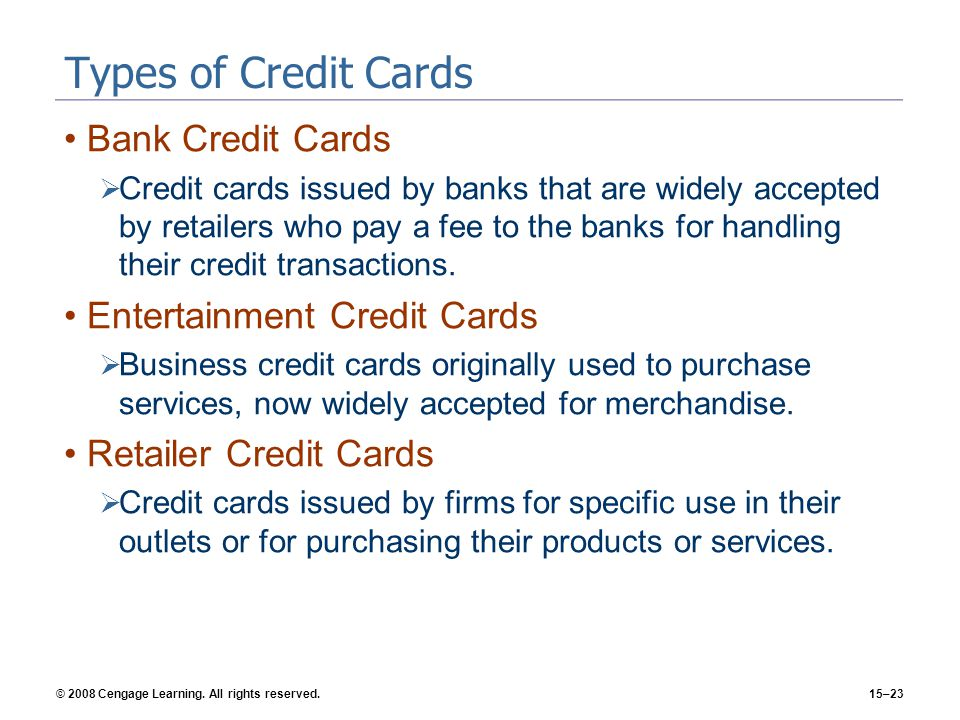 Types of Credit Cards Bank Credit Cards Entertainment Credit Cards