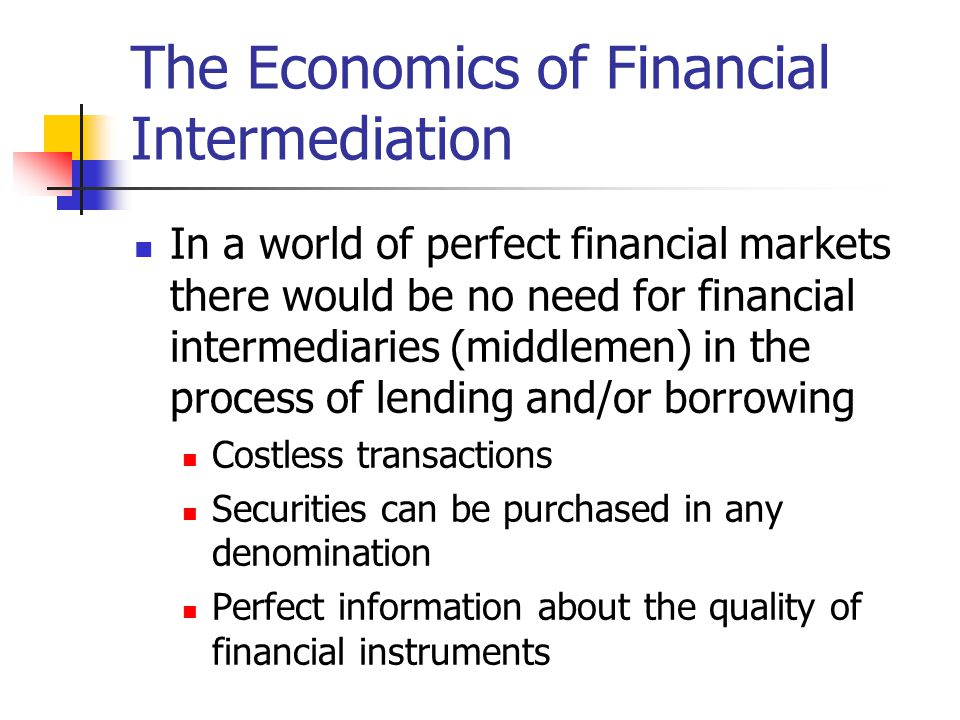 The Economics of Financial Intermediation