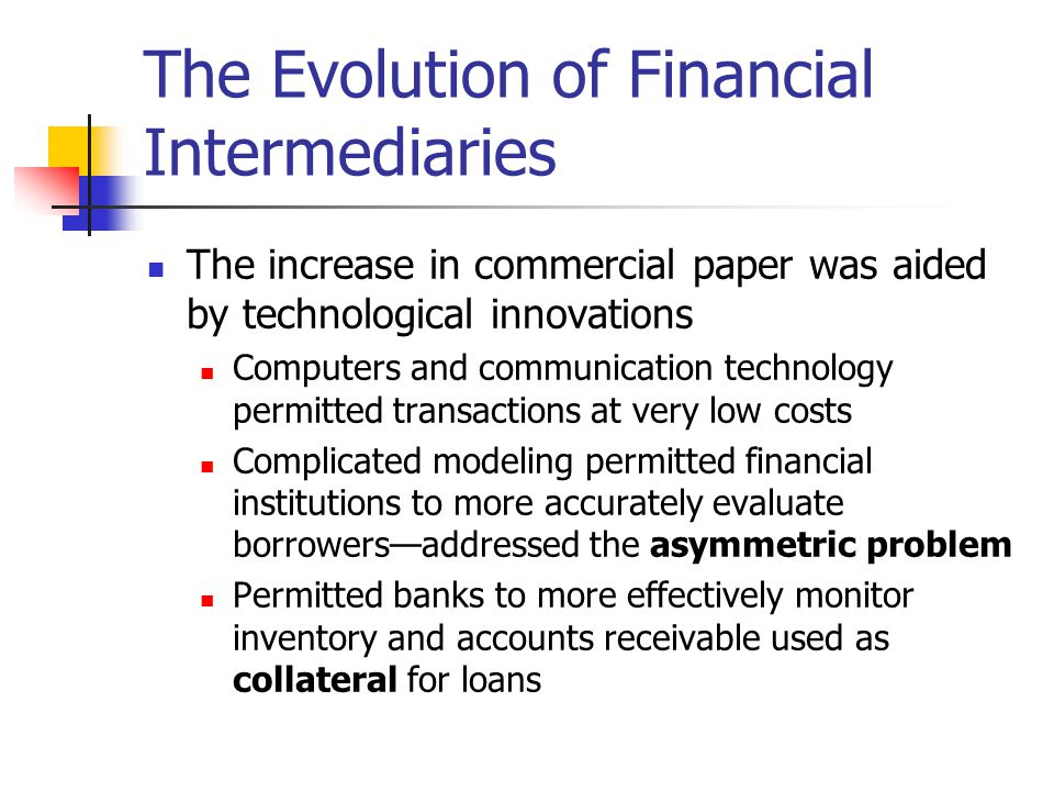 The Evolution of Financial Intermediaries
