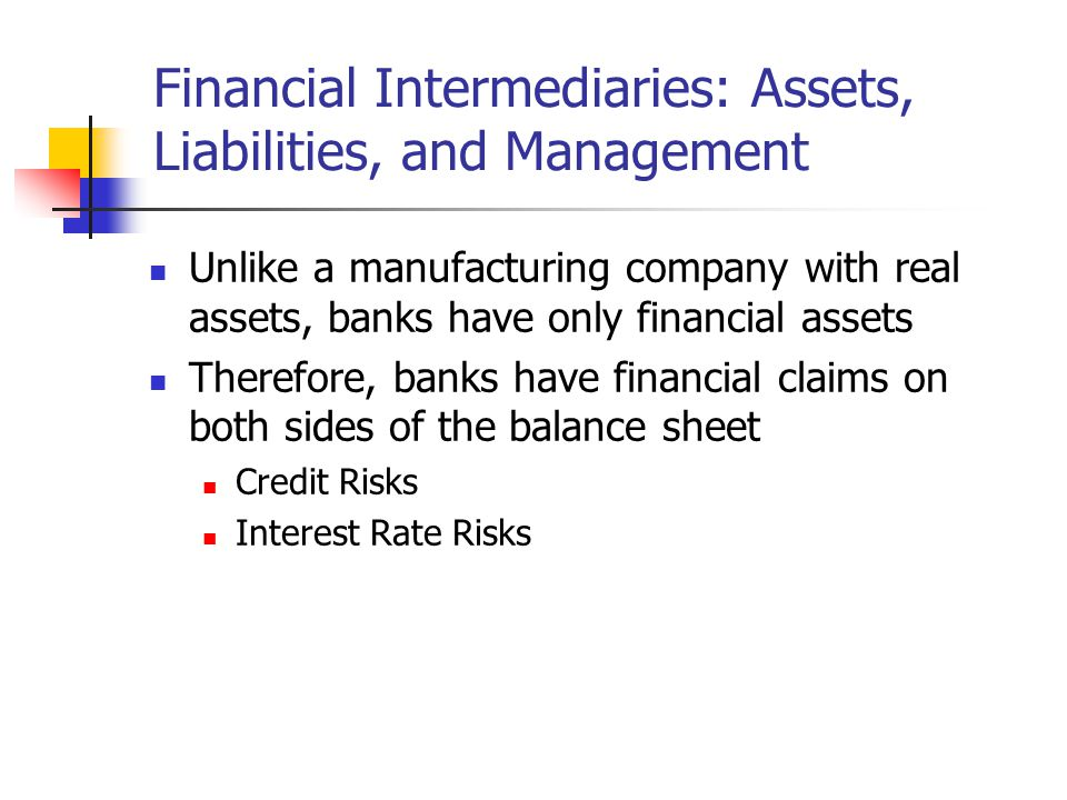 Financial Intermediaries: Assets, Liabilities, and Management