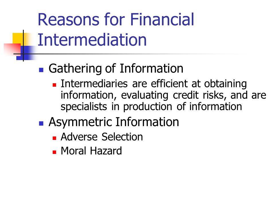 Reasons for Financial Intermediation