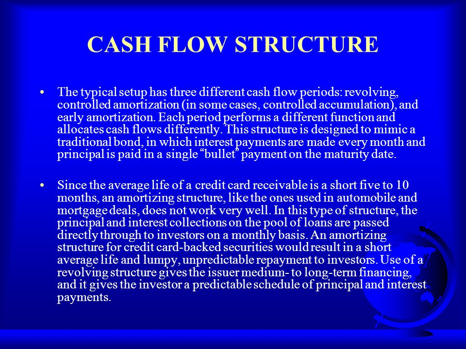 CASH FLOW STRUCTURE