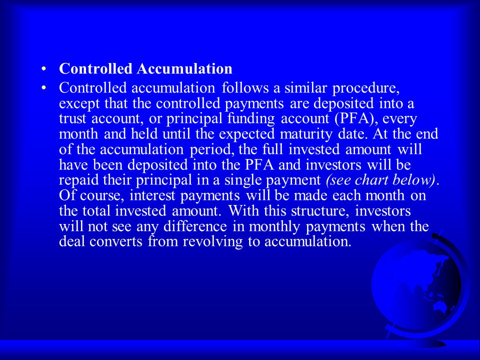 Controlled Accumulation