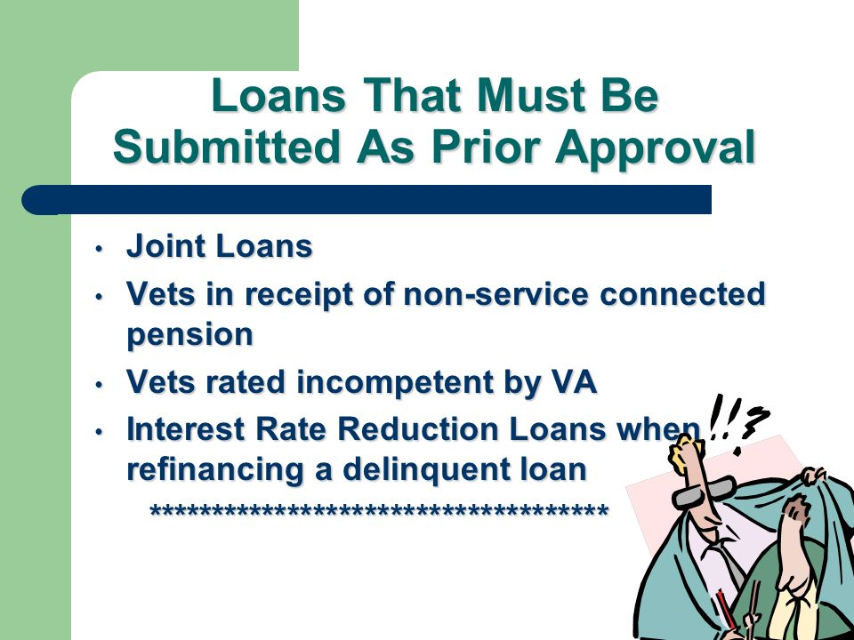 Loans That Must Be Submitted As Prior Approval