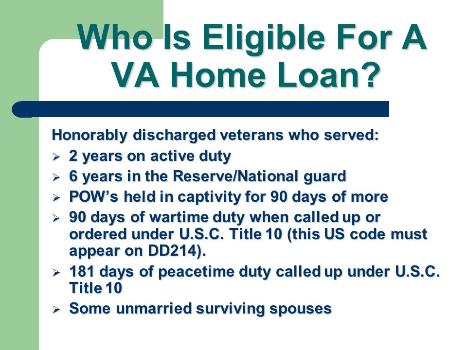 Who Is Eligible For A VA Home Loan