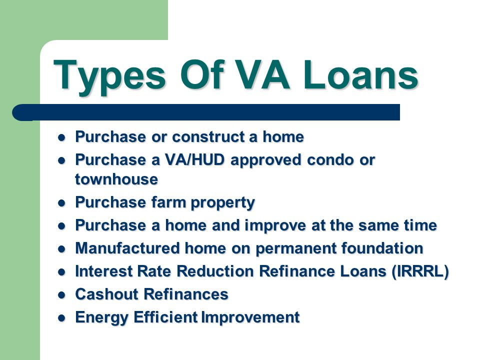 Va guaranteed home loans ppt download for Lenders for land purchase
