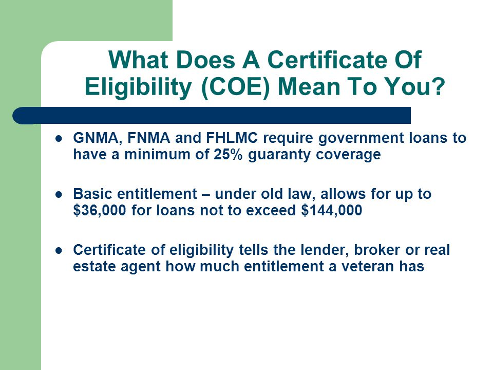 What Does A Certificate Of Eligibility (COE) Mean To You