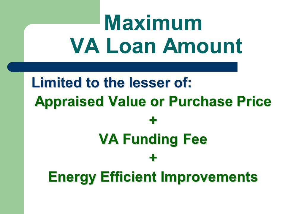 Appraised Value or Purchase Price