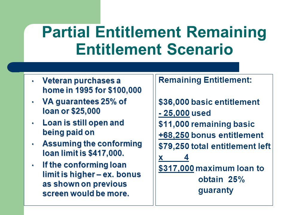 Partial Entitlement Remaining Entitlement Scenario