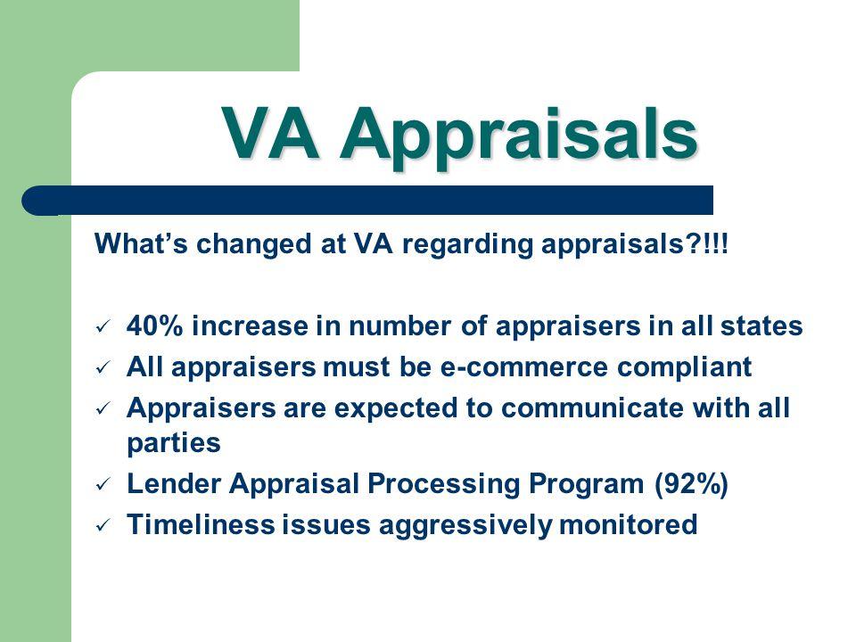 VA Appraisals What's changed at VA regarding appraisals !!!