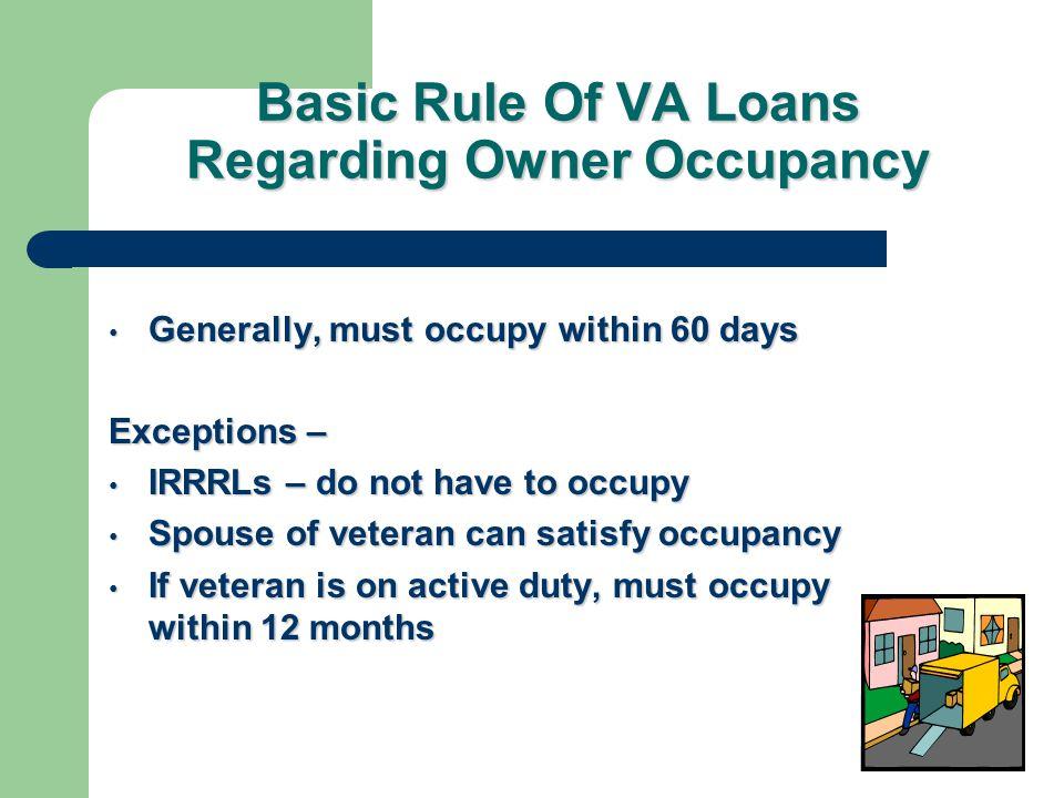 Basic Rule Of VA Loans Regarding Owner Occupancy
