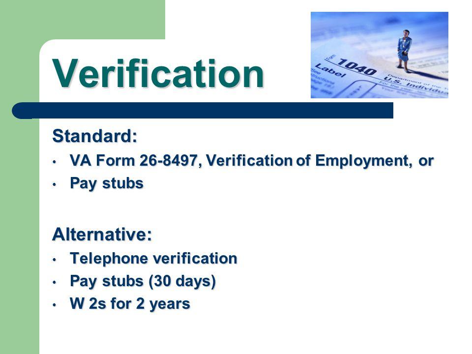 Verification Standard: Alternative: