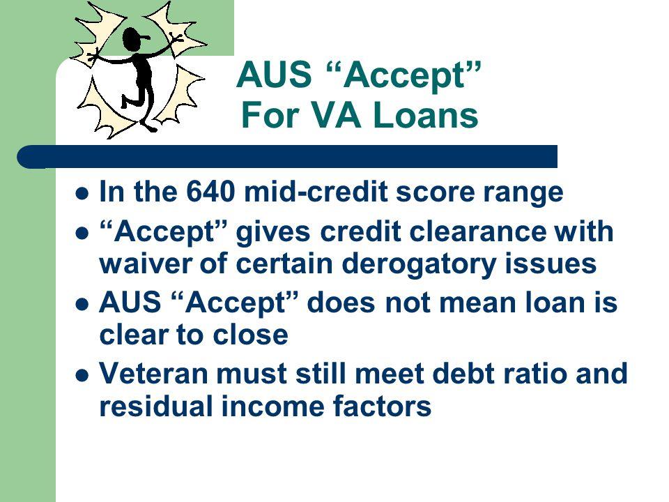 AUS Accept For VA Loans