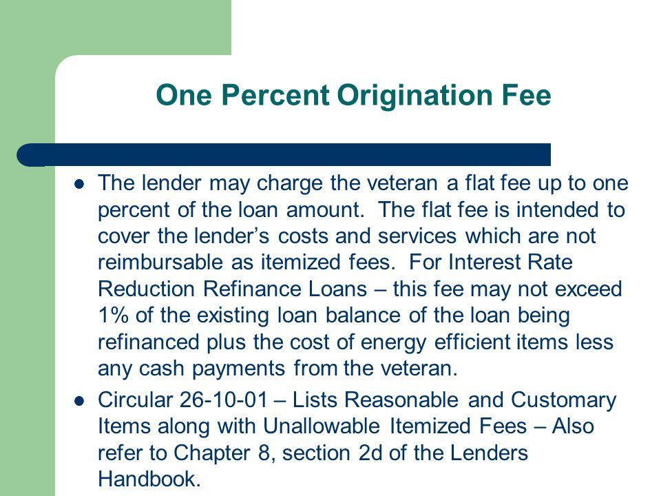 One Percent Origination Fee