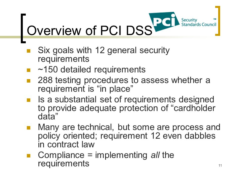Overview of PCI DSS Six goals with 12 general security requirements