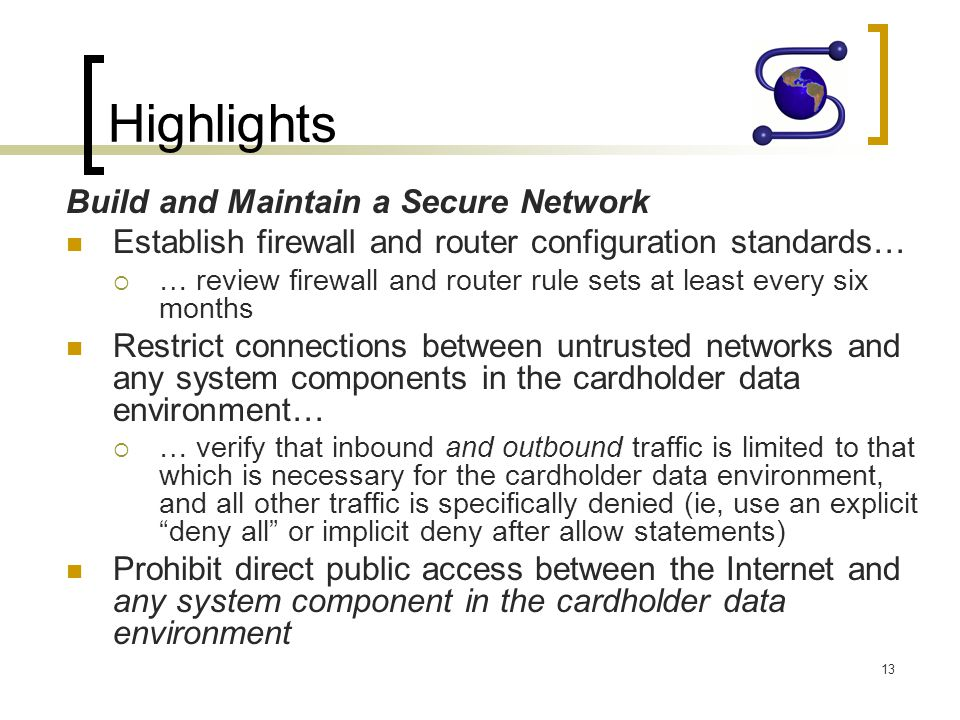 Highlights Build and Maintain a Secure Network