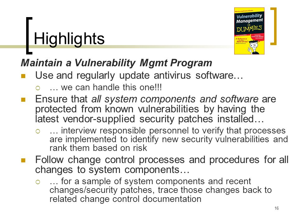 Highlights Maintain a Vulnerability Mgmt Program