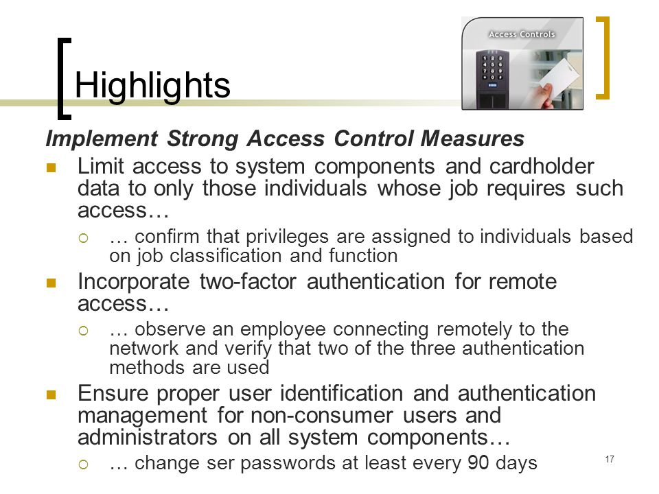 Highlights Implement Strong Access Control Measures