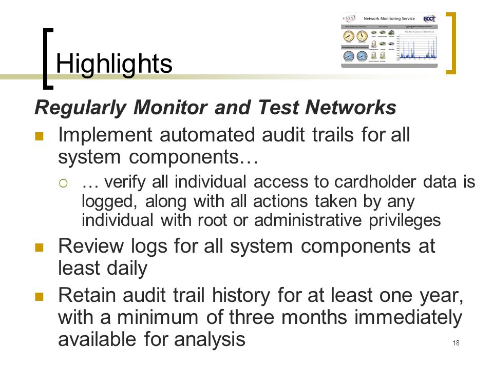 Highlights Regularly Monitor and Test Networks