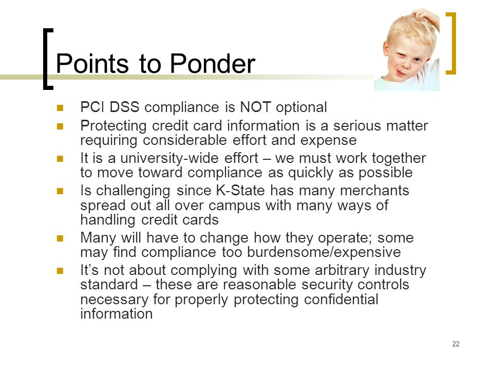 Points to Ponder PCI DSS compliance is NOT optional