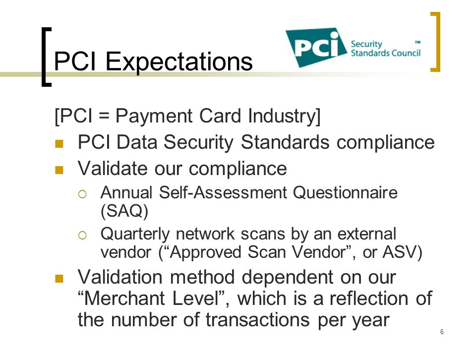 PCI Expectations [PCI = Payment Card Industry]