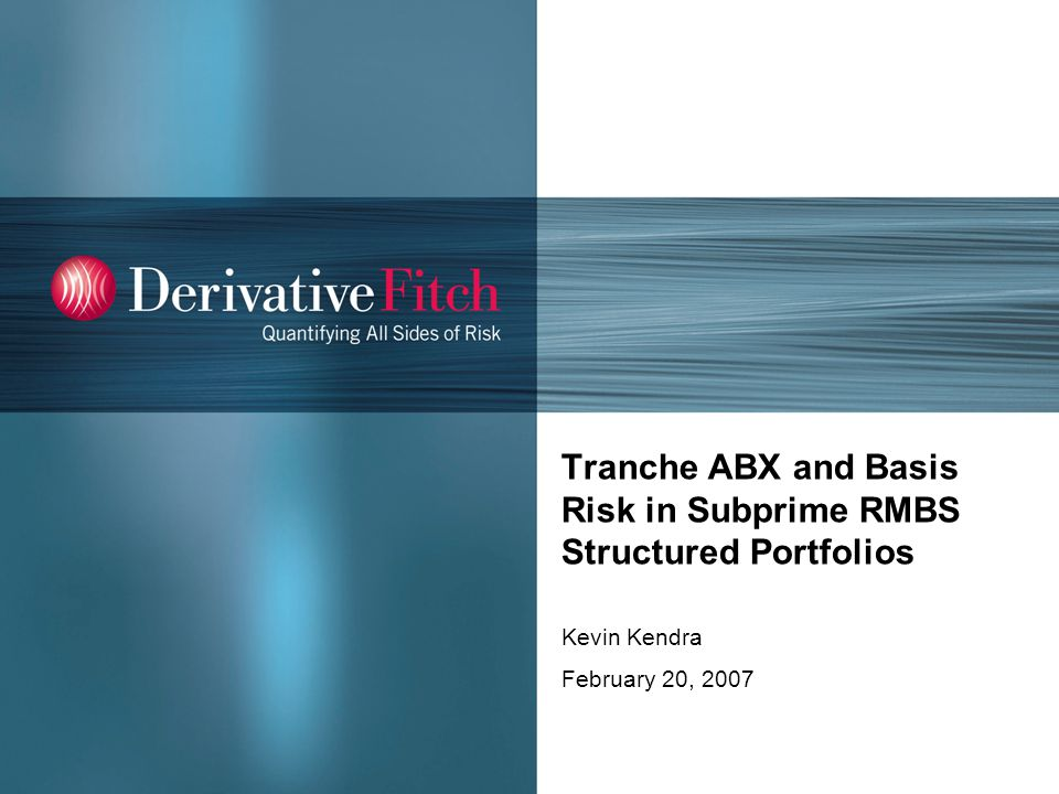 Introduction What are structured subprime RMBS portfolios