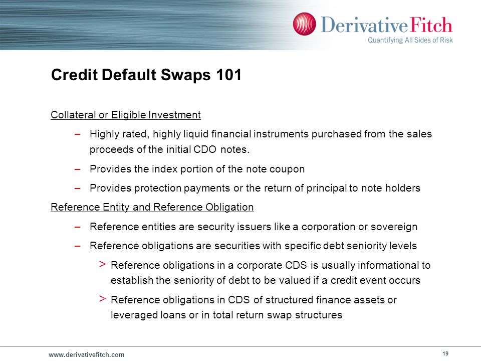Credit Default Swaps 101 Sample Credit-Linked Note (CLN) using a CDS