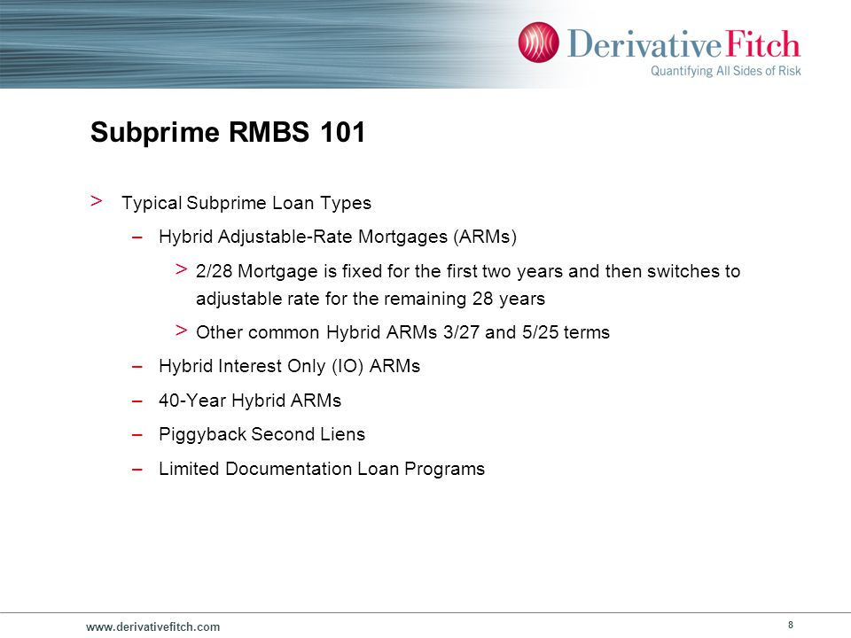 Subprime RMBS 101 Sample Subprime RMBS Structure Individual Mortgages