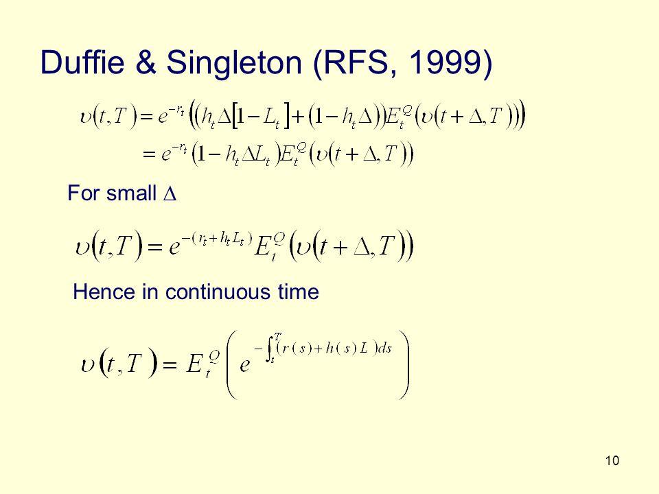 Duffie & Singleton (RFS, 1999)