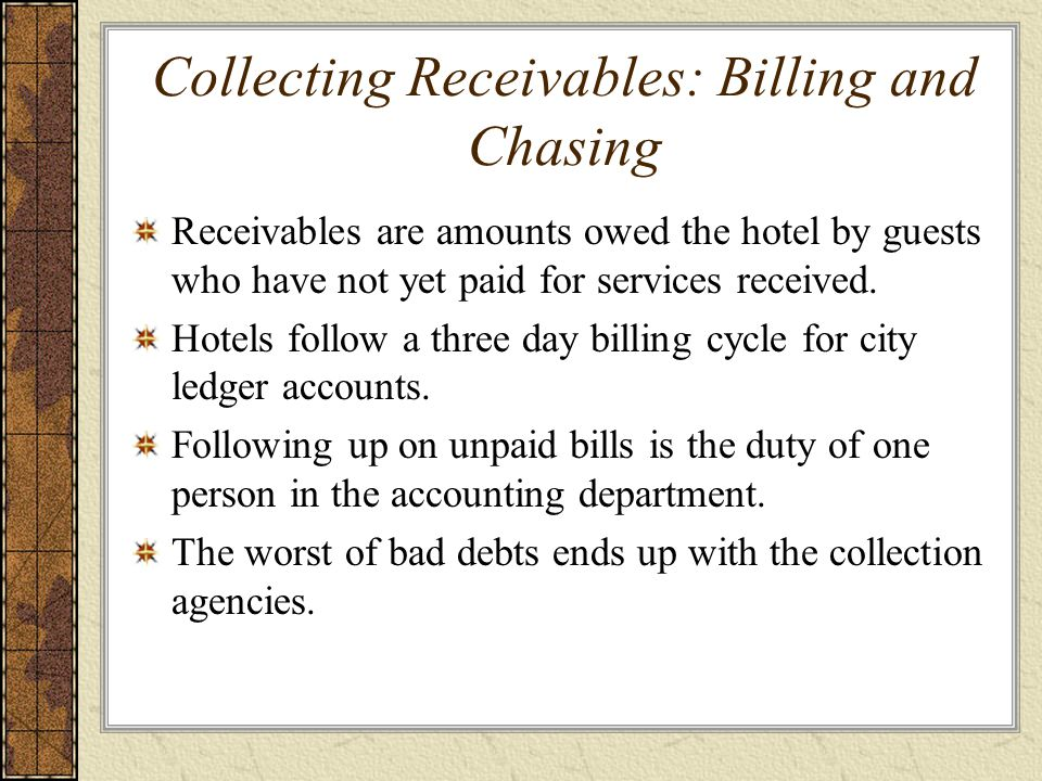 Collecting Receivables: Billing and Chasing
