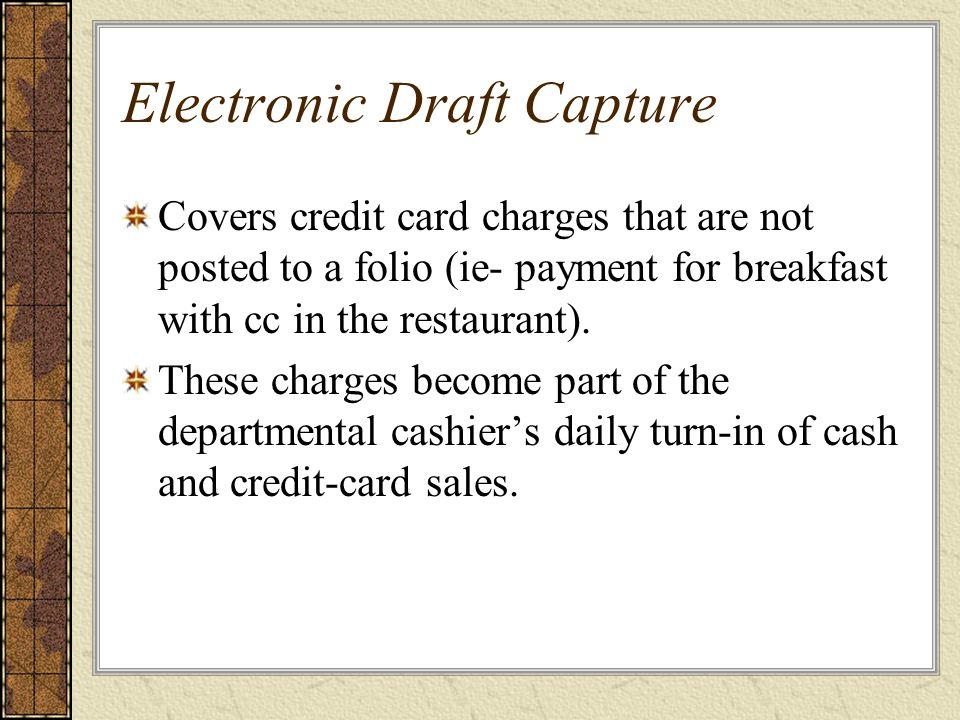 Electronic Draft Capture