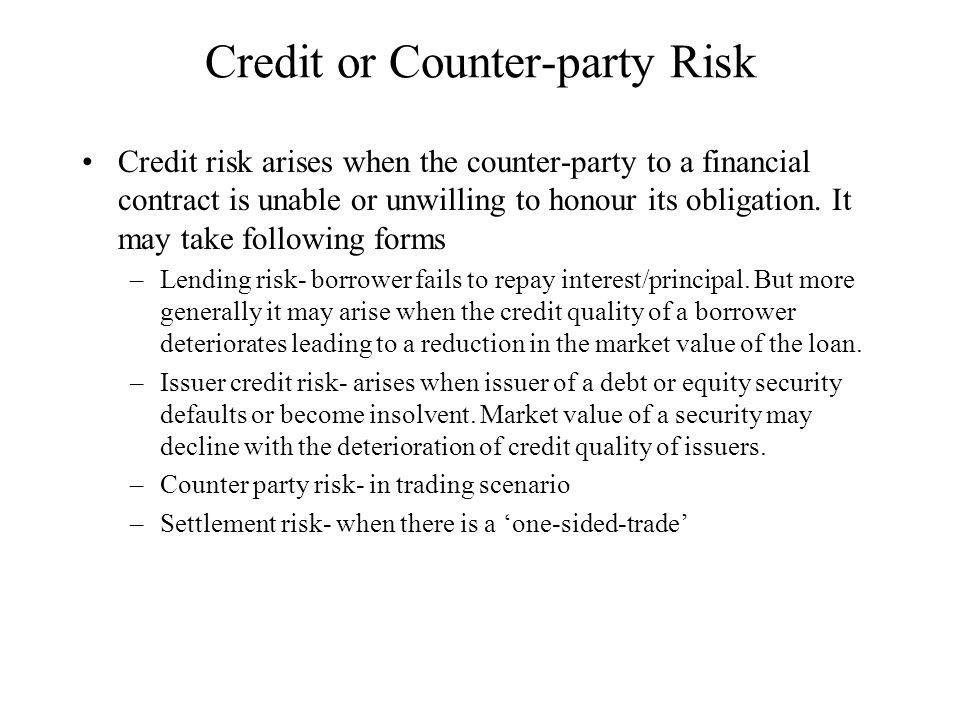 Credit or Counter-party Risk