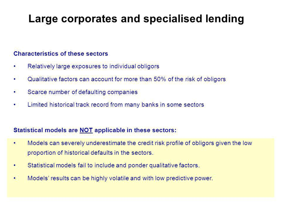 Large corporates and specialised lending