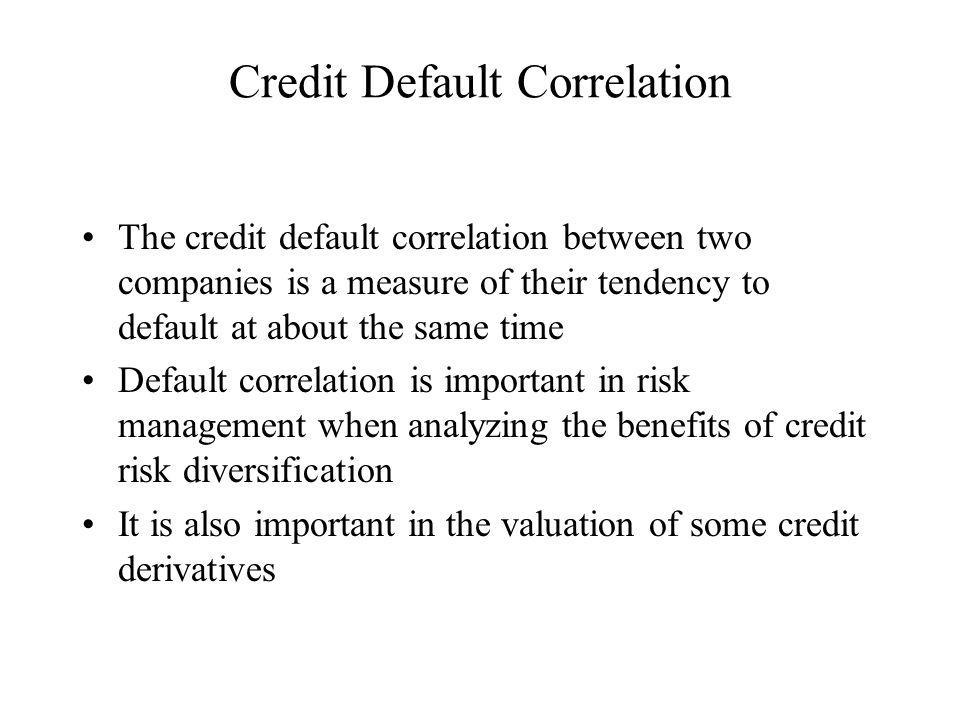 Credit Default Correlation