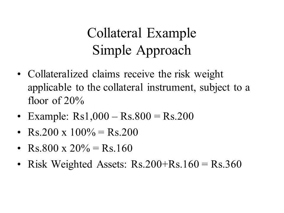 Collateral Example Simple Approach