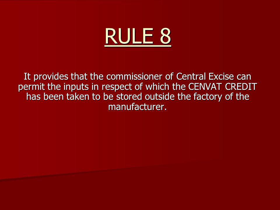 RULE 8