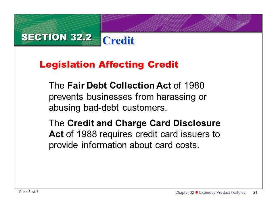 Credit SECTION 32.2 Legislation Affecting Credit