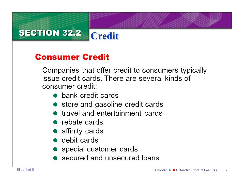 Credit SECTION 32.2 Consumer Credit