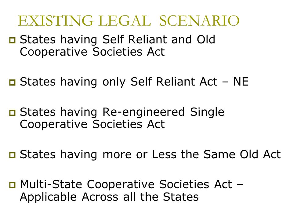 EXISTING LEGAL SCENARIO