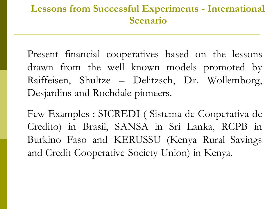 Lessons from Successful Experiments - International Scenario