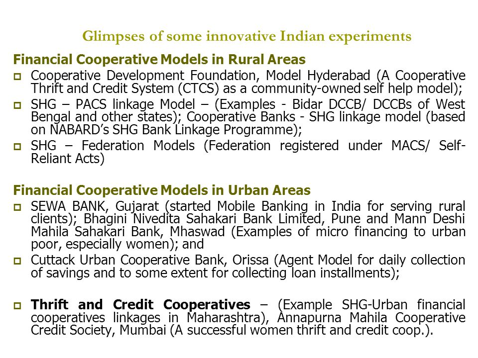 Glimpses of some innovative Indian experiments